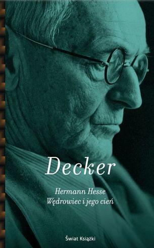 Decker Hermann Hesse Wędrowiec i jego cień